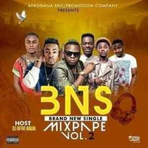 Dj AfroNaija - Brand New Singles Mixtape Vol. 2